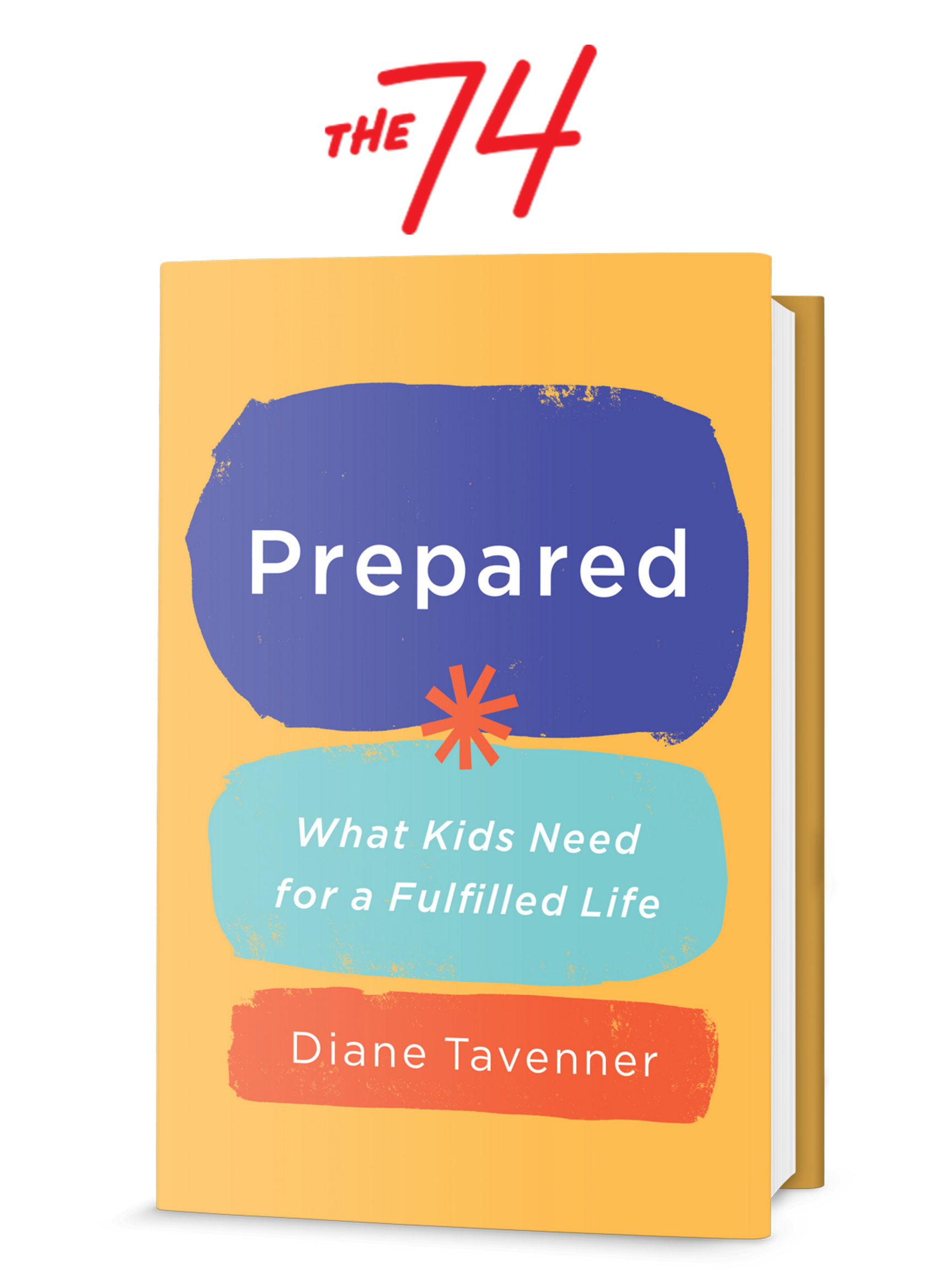Featured image for The 74 Million: Book Excerpt of 'Prepared: What Kids Need for a Fulfilled Life'