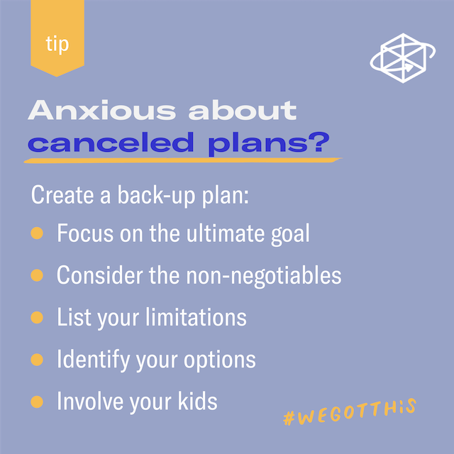 Featured image for Feeling anxious about canceled plans? Make a back-up
