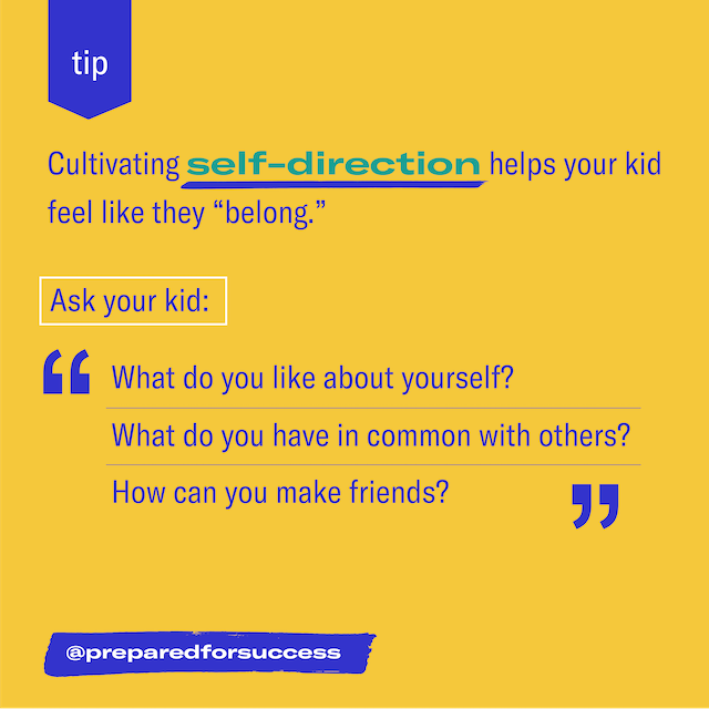 Cultivating self-direction helps your kid feel like they belong