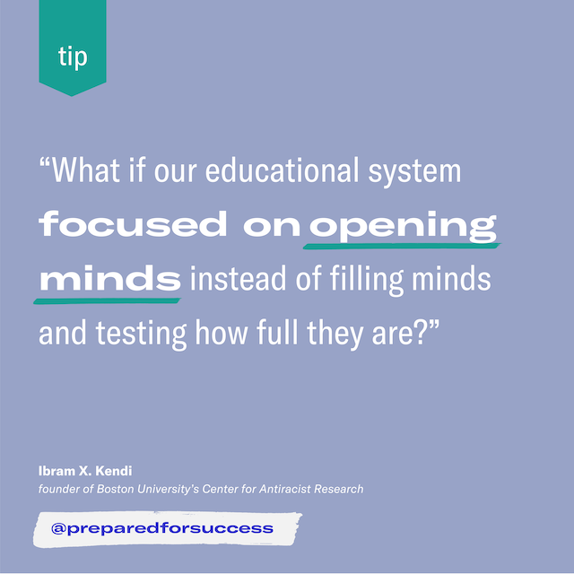 Purpose of Education, thoughts from Ibram X. Kendi